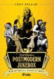 Postmodern Jukebox - Музиката извън кутията