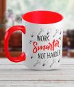 Керамична чаша с текст Work smarter, not harder