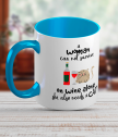 Ceramic mug with text A woman cannot survive on wine alone...